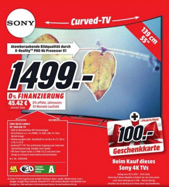 [lokal MM Bad Kreuznach] Sony KD-55S8505C + 100€ Gutschein für 1499,- (Curved, 4K, Ultra-HD, Twin-Sat, 3D, Triluminos, Android TV)