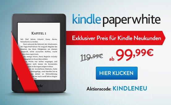 Kindle Neukunden: Kindle Paperwhite ab 99,99€ (idealo 119€) @amazon