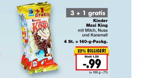 Kinder Maxi King 3+1 gratis, so nur 25 Cent pro Riegel bei [ Kaufland - Niedersachsen +RLP+Zwickau usw. ]