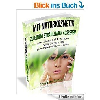 (Amazon Kindle) Mit Naturkosmetik zu einem strahlenden Aussehen