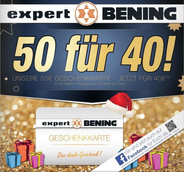 [Lokal] Expert Bening 50€ Geschenkkarte für 40€ - offiziell 1 Karte pro Person