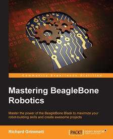 """Mastering BeagleBone Robotics"" E-Book Download"
