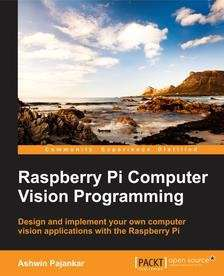"""Raspberry Pi Computer Vision Programming"" E-Book Download"