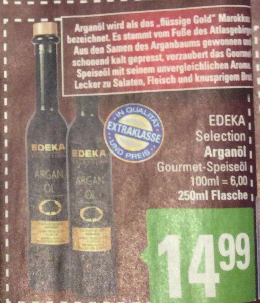 (Marktkauf) Edeka Selection Arganöl Gourmet-Speiseöl 250ml für 14,99€ anstatt 23,29€
