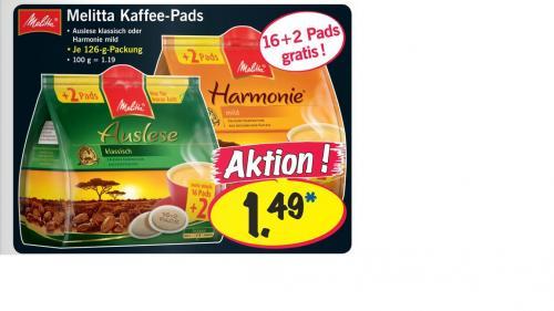 Lokal??? Melitta Kaffee-Pads  ==>16+2 für 1,49 EUR bei LIDL