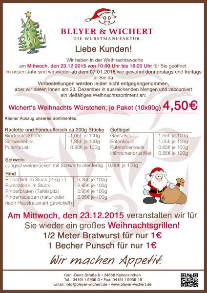 LOKAL Kaltenkirchen Weihnachtsgrillen am 23.12. Fleisch, Geflügel etc.   1/2 m Bratwurst vom Grill für einen Euro!!!!