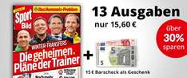 Sport Bild 13 Ausgaben für 15,60€-15€(Verrechnungsscheck)=0,60€ - Mit Glück auch mit Gewinn (Dealbeschreibung lesen)