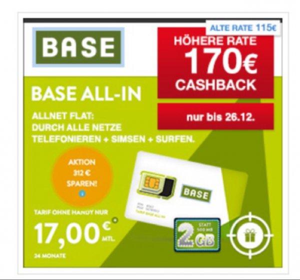 [Wieder da, bis 26.12] BASE ALL-IN | Allnet Flat, SMS-Flat, 2GB für 17€ monatlich | 170€ Cashback