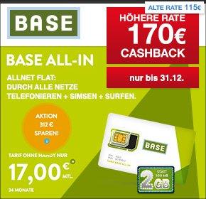[Wieder da, bis 31.12] BASE ALL-IN | Allnet Flat, SMS-Flat, 2GB für 17€ monatlich | 170€ Cashback
