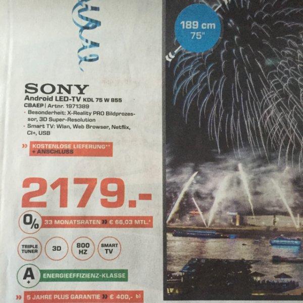 Saturn Bochum: Sony KDL 75W855 ... 2179€ (idealo: 2389€)