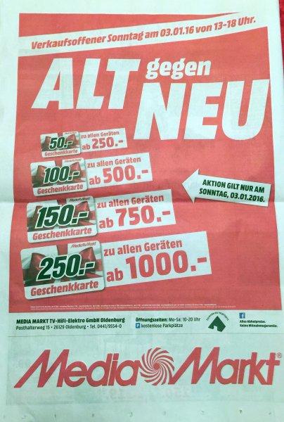 """[Lokal: Oldenburg] Media Markt """"Alt gegen Neu""""-Aktion"""