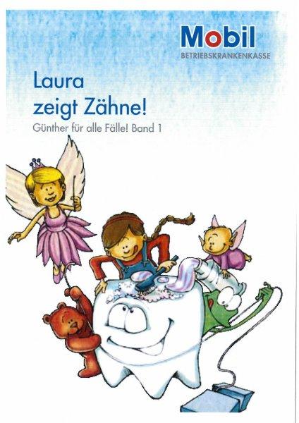 """Kostenloses Kinderbüchlein """"Laura zeigt Zähne"""" von der BKK Mobil"""