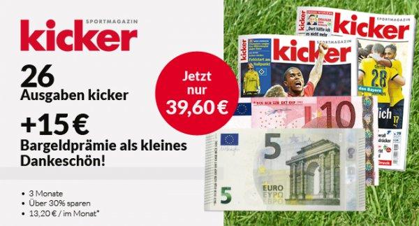 3 Monate Kicker Sportmagazin Print Miniabo 26 Ausgaben für Monatlich 13,20€ Gesamtpreis 39,60€ mit 15€ Bargeldprämie, effektiv 95 cent pro Ausgabe