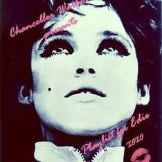 [google play de+us]  Chancellor Warhol - Playlist for Edie