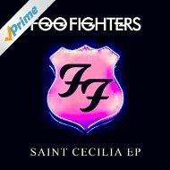 Amazon gratis MP3 Mini Album - Foo Fighters - Saint Cecilia EP ( wieder gratis verfügbar)