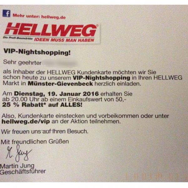[lokal ?] Hellweg Münster VIP-Nighshopping: 25% Rabatt auf alles ab 50€ Einkaufswert am 19.01. ab 20:00h