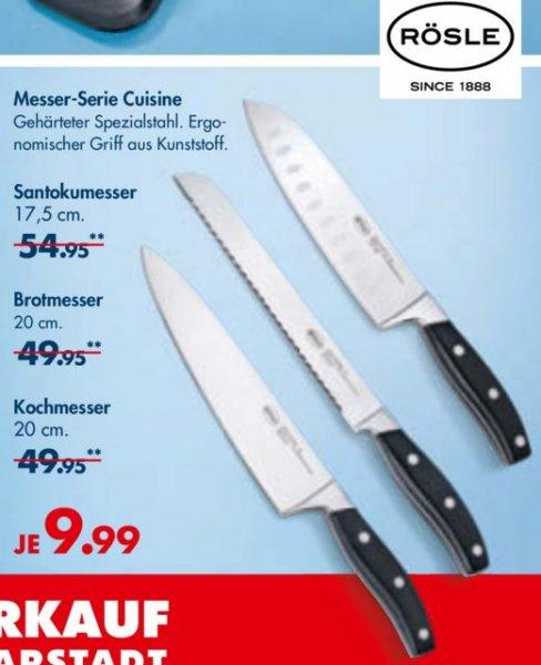 [lokal Gießen] evtl. bundesweit? Rösle Cuisine Koch-, Brot- und Santokumesser und Messerblock für je 9,99 [Karstadt offline]