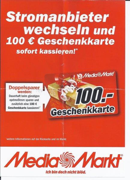[MediaMarkt/eprimo) Stromvertrag abschließen und sofort 100 Euro Geschenkkarte erhalten