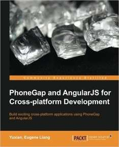 "[Packt Publishing] Kostenloses eBook ""PhoneGap and AngularJS for Cross-platform Development"""