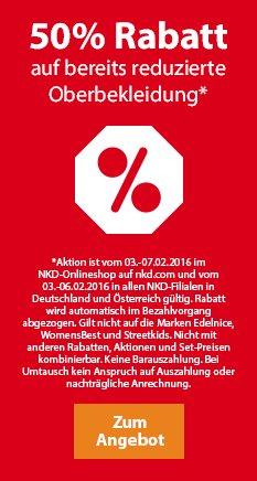 50 % Rabatt auf bereits reduzierte Oberbekleidung ( z.B. Jacken, Hosen, Shirts) @ NKD (online und offline)