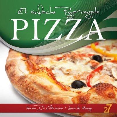Amazon Kindle: 27 einfache Pizza-rezepte (Pasta und Pizza)