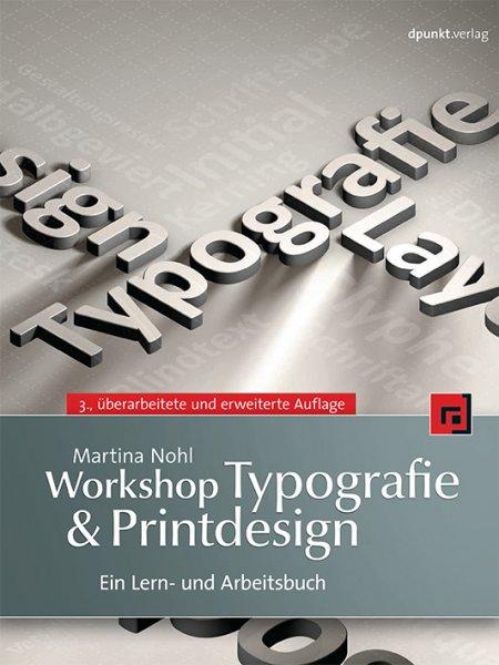 """E-Book """"Workshop Typografie & Printdesign"""" vom Dpunkt-Verlag kostenfrei lesbar"""