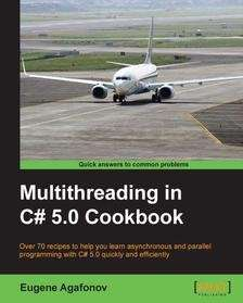 "[Packt Publishing] Kostenloses eBook ""Multithreading in C# 5.0 Cookbook"""