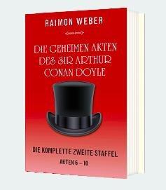 Die geheimen Akten des Sir Arthur Conan Doyle (Akte 6-10) (ebook) gratis