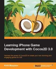 [eBook] Learning iPhone Game Development with Cocos2d 3.0 von Kirill Muzykov