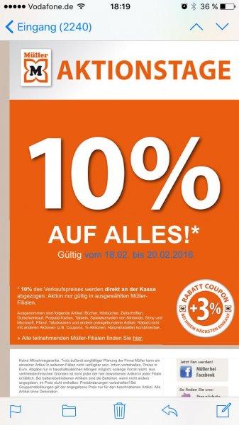 [Müller] 10% auf alles Aktionstage vom 18.02-20.02
