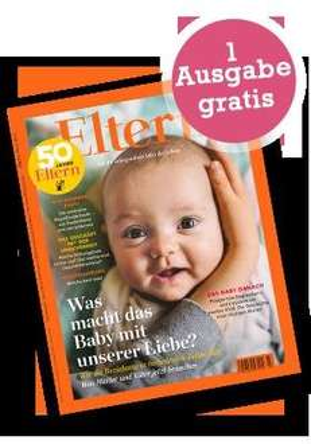 ELTERN oder ELTERN-Family Magazin 1x gratis (ohne Kündigung)