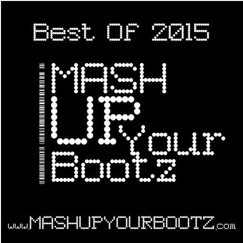 "( Mashup-Mixes Dj Morgoth ) 2015 Jahrmix/e als kostenlosen Download ""Mash-Up Your Bootz"""