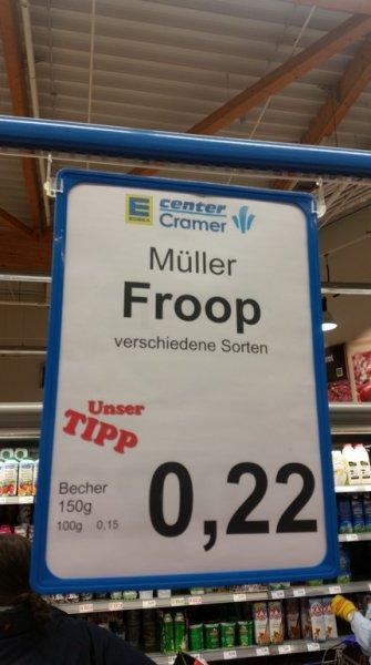 Lokal E-Center Burgdorf u. Burgwedel: Müller Froop versch. Sorten für je 22ct