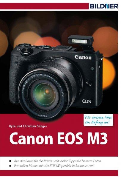 [Abgelaufen] E-Book: Canon EOS M3?– für bessere Fotos von Anfang an! (PDF)