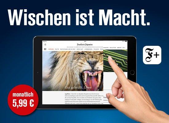 FAZ digital für Studenten - 12 Monate, monatlich 5,99 €