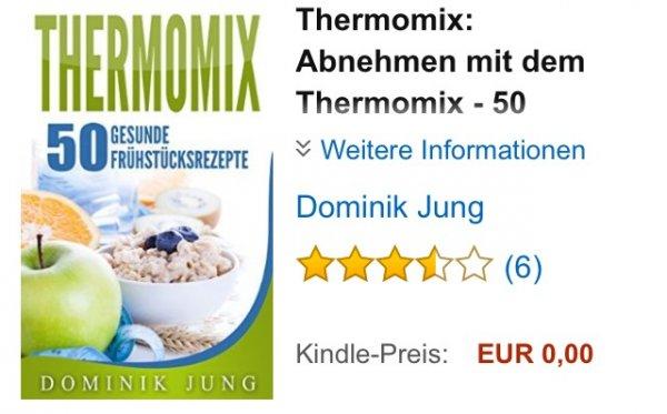 ABGELAUFEN!!! Amazon Kindle Thermomix: Abnehmen mit dem Thermomix - 50 gesunde Frühstücksrezepte (Thermomix, Abnehmen, Rezepte, gesund, einfach,)