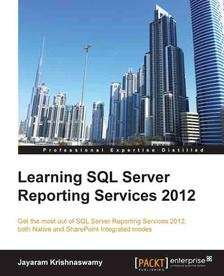 [packtpub.com] E-Book: Learning SQL Server Reporting Services 2012