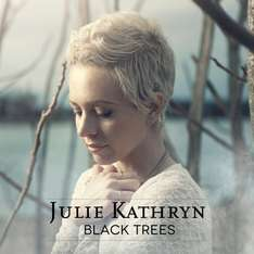 "Gratis Album ""Black Trees"" von Julie Kathryn"