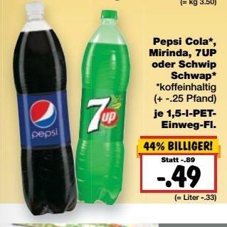 Kaufland Erkner b. Berlin Bundesweit?  Pepsi Cola, Mirinda, 7UP oder Schwip Schwap 1,5l
