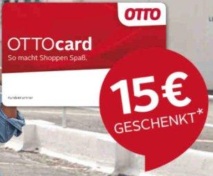 15€ Sparguthaben mit 15€ Mindestbestellwert bei Otto (auch für Bestandskunden)