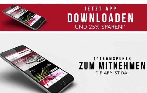 25% auf alles in der App von 11teamsports + 5 Euro NL