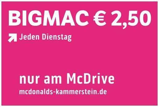 LOKAL  McDonalds Kammerstein BigMac für 2,50 am Dienstag