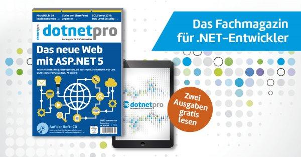Gratis 2 Ausgaben der dotnetpro, das Fachmagazin für Net-Entwickler. Kündigung notwendig