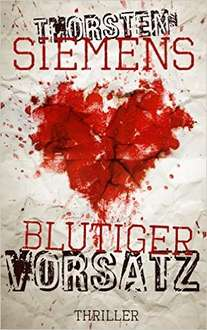 Amazon Kindle Ebook - Blutiger Vorsatz: Thriller Gratis