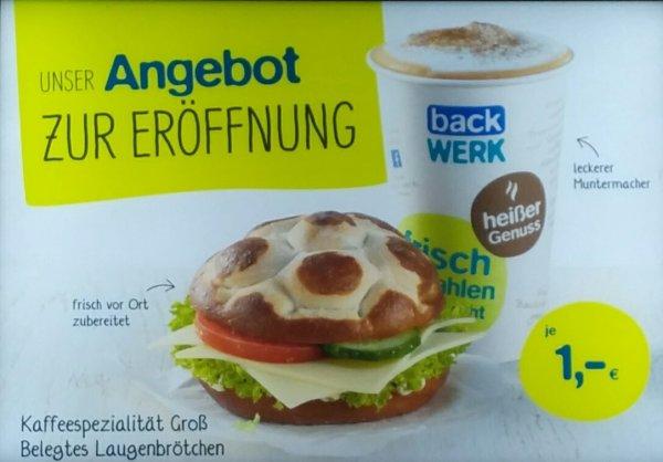 [lokal Ruhrpark] Neueröffnung Backwerk Futterdeal- belegtes Laugenbrötchen, Kaffee für je 1 Euro