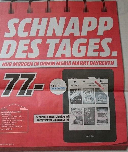 [Lokal Bayreuth] Media Markt Schnapp des Tages: Amazon Kindle Paperwhite E-Book Reader 77€