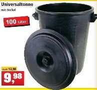 [ OfflineThomas Phillipps) 100 Liter Universal,- Gartentonne  (oder Riesen Bierkühler) mit Deckel für 9,98€.Ab Montag 21 März