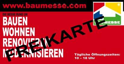 Kostenlose Eintrittskarte für Baumesse Sinsheim, Rheinberg, Düren, Meerbusch/Düsseldorf, Kaiserslautern
