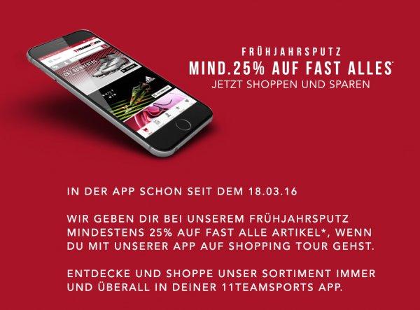25% auf fast alles 11teamsports.de per APP