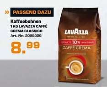 [Saturn] LAVAZZA Cafe Crema Classico, 1 kg + 10% mehr Inhalt, Kaffeebohnen für 8,99€ Versandkostenfrei***Update..Ab sofort Online